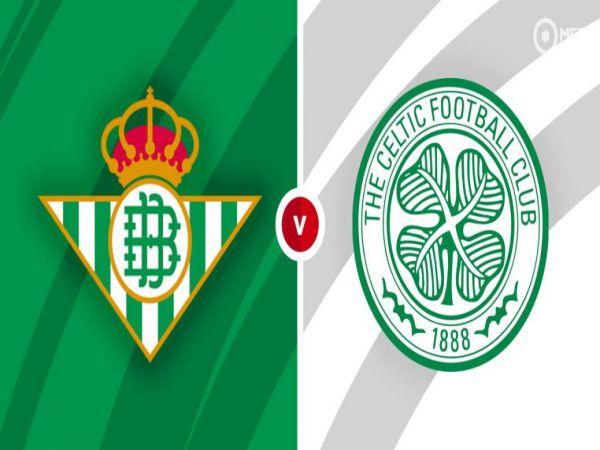 Nhận định kèo Betis vs Celtic, 23h45 ngày 16/9 - Cup C2 Châu Âu